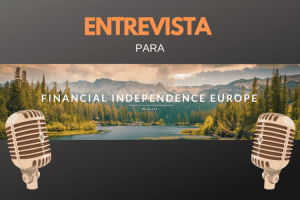 Entrevista para el podcast de Financial Independence Europe