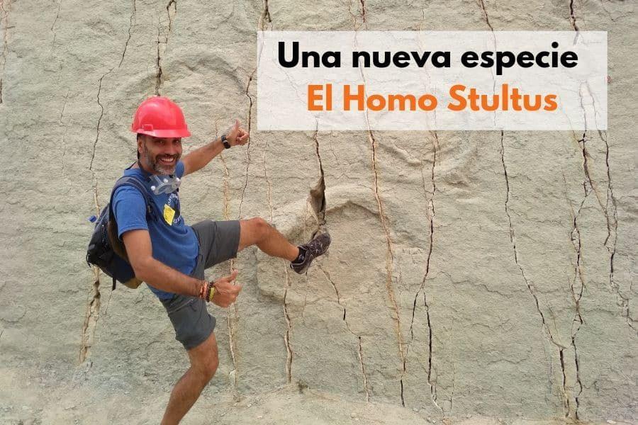 Una nueva especie. El Homo Stultus.